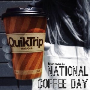 Free Cup Of Coffee At Quik Trip For National Coffee Day