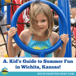 Free and cheap things to do with kids this summer in Wichita, KS