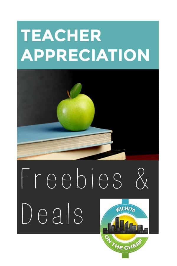 Teacher Appreciation Wichita Freebies and deals for teachers