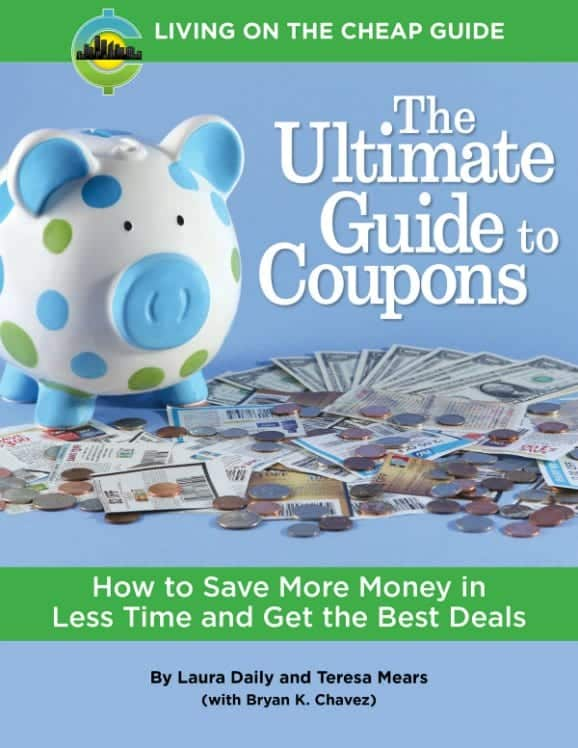 The Living on the Cheap Ultimate Guide to Coupons is out now!