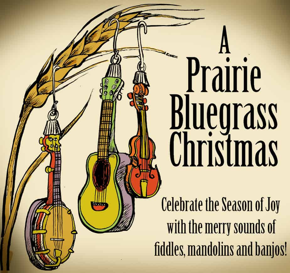 A Prairie Bluegrass Christmas concert in Wichita