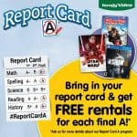 FREE movie or video game rental at Family Video for each A on the report card