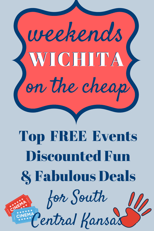 Weekend in Wichita: free events and affordable things to do in Wichita, KS this weekend
