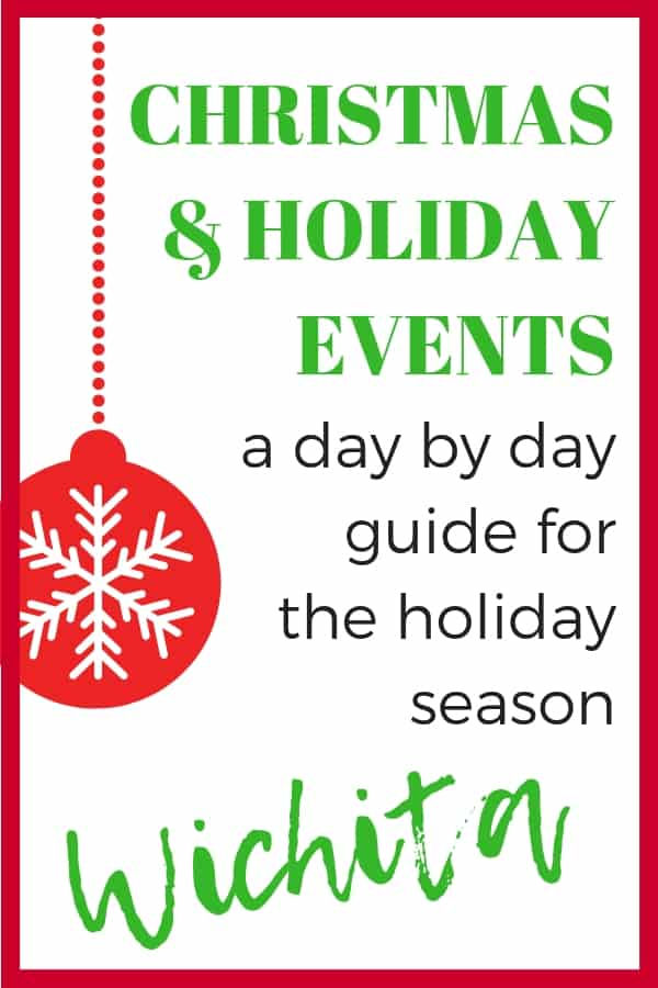 Day by day guide for the holiday season in Wichita. Find fun Christmas or holiday events in Wichita, Kansas! #wichita #christmas