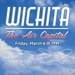 Wichita: The Air Capital