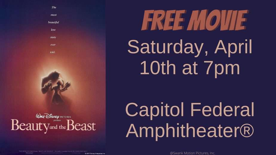 Beauty and the Beast movie cover Free movie Saturday April 10 Capitol Federal Amphitheater