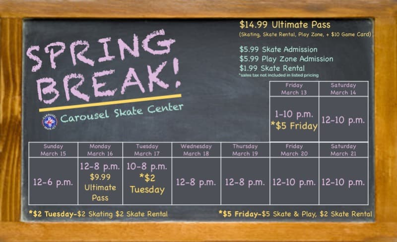 Carousel Skate Center spring break 2020