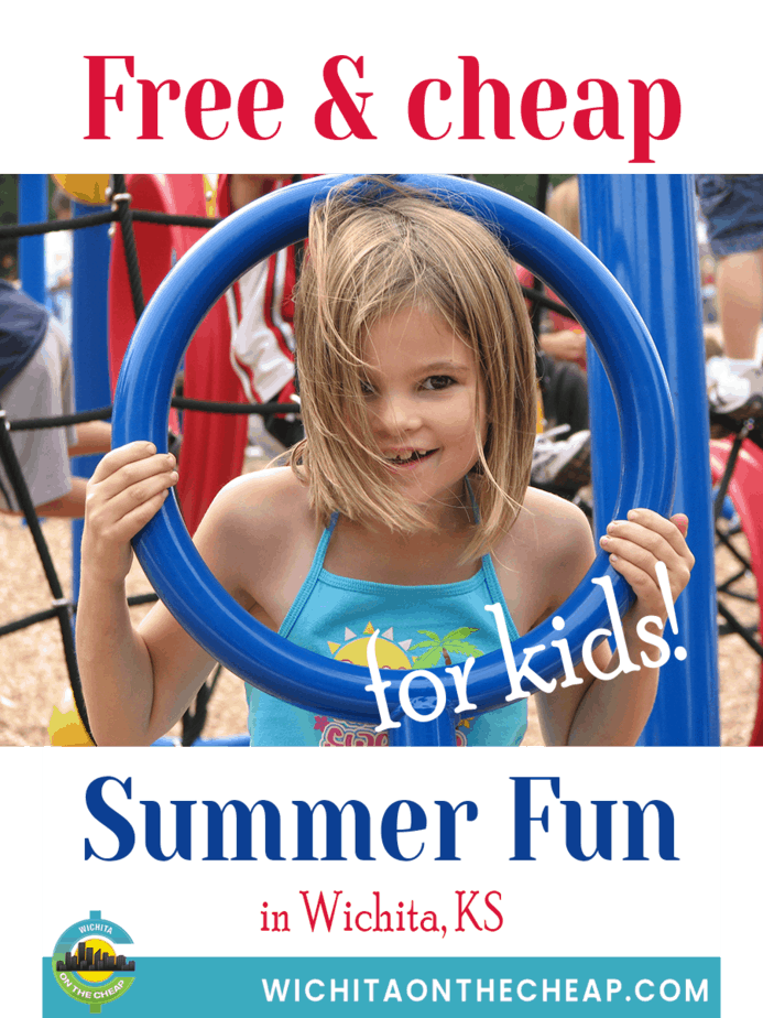 Fun, free, and cheap things to do with kids this summer in Wichita, KS