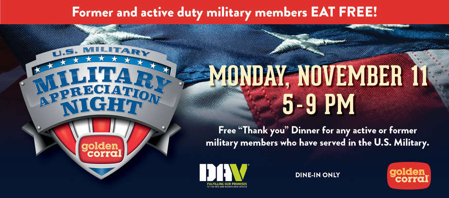 "Free Golden Corral ""Thank you"" dinner for any active or former military members who have served in the U.S. military 2019"