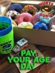 """Hurts Donuts """"Pay Your Age"""" July 17"""