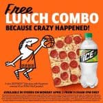 Crazy happened. FREE lunch combo at Little Caesar's April 2