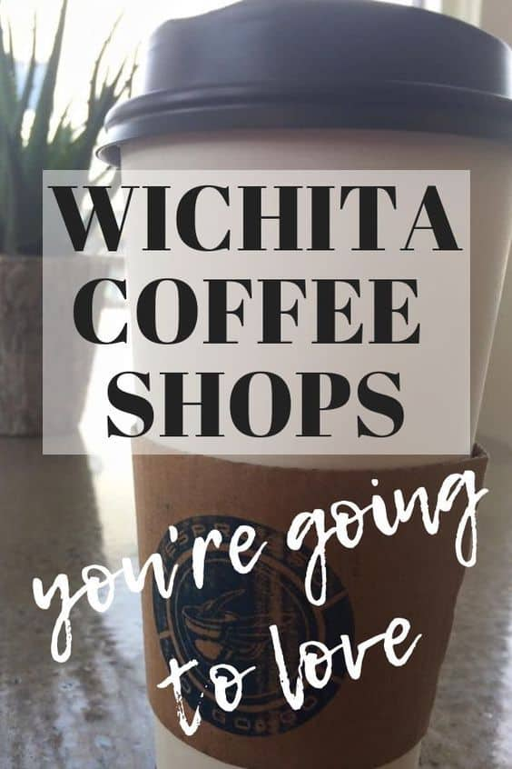 Local coffee shops in Wichita you'll love as much as we do!