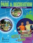Wichita Park and Recreation Spring 2018 Activity Guide
