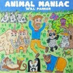 Will Parker Music CD for kids: Animal Maniac